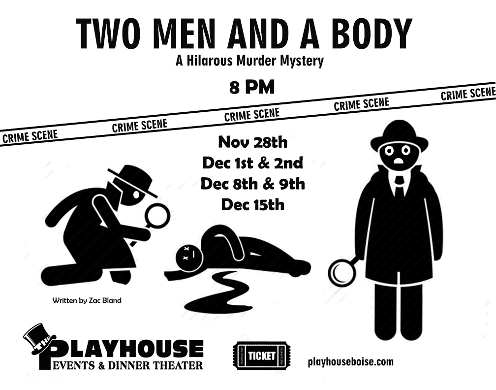 Two Men and A Body - Comedic Murder Mystery