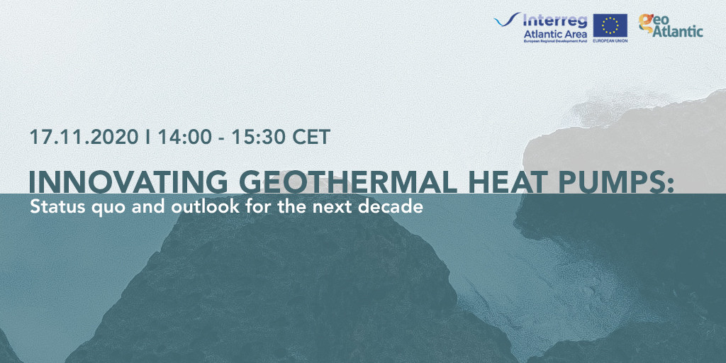 GeoAtlantic Session: Innovating geothermal heat pumps: status quo and outlook for the next decade