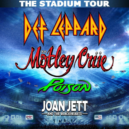 Mötley Crüe with Def Leppard, Poison and Joan Jett & the Blackhearts Tickets - Miami Gardens, FL