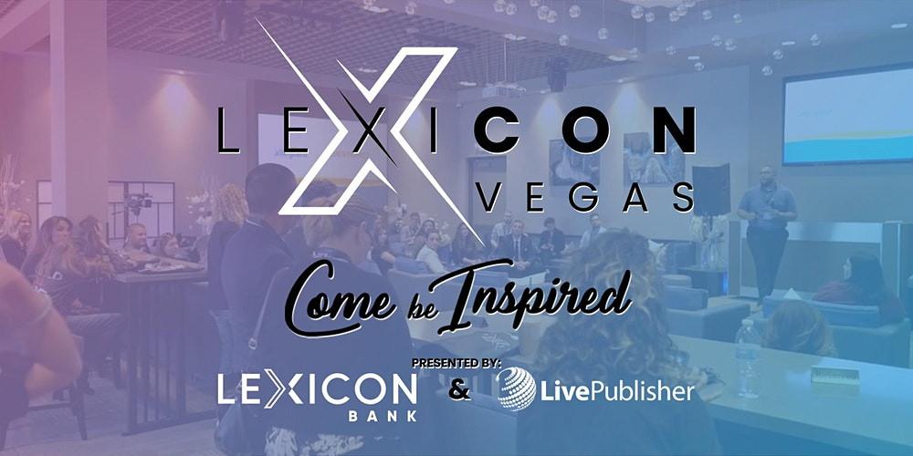 Third Annual LEXICON Vegas