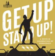 Get Up Stand Up: A Celebration of Democracy