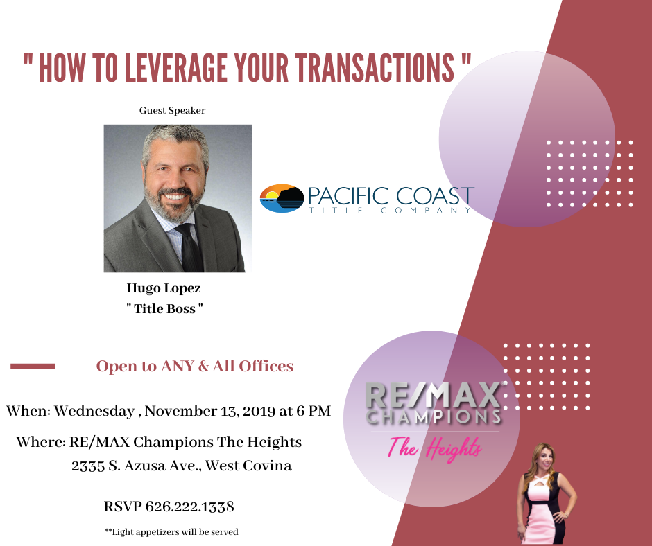 """Pacific Coast Title: """"How to Leverage Your Transactions"""""""