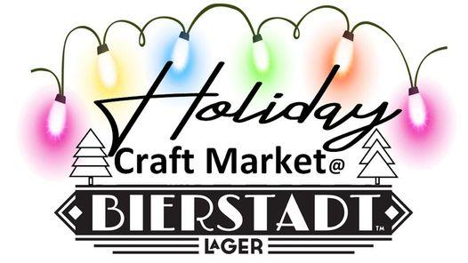 Holiday Craft Market @ Bierstadt Lagerhaus