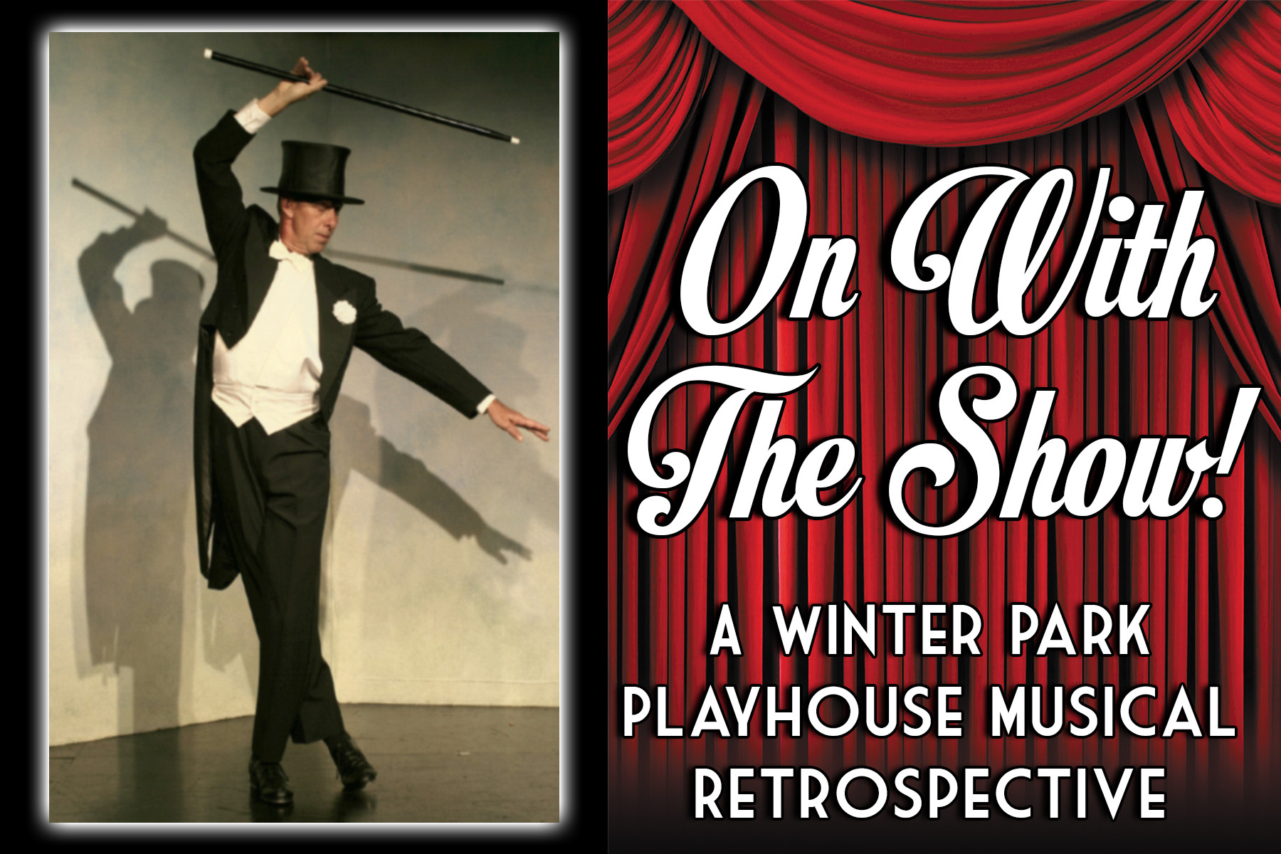 On With The Show! A Winter Park Playhouse Retrospective