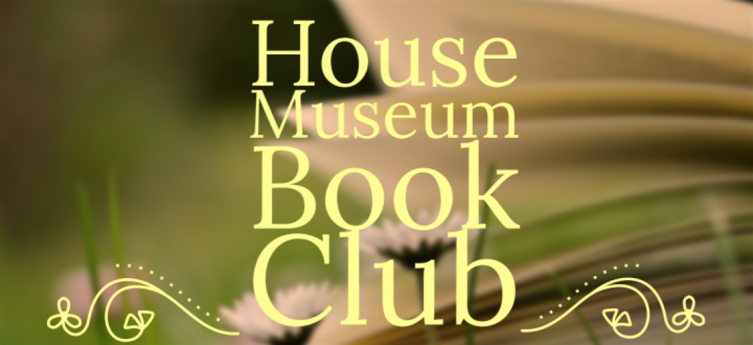 House Museum Book Club