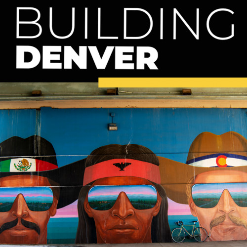Members-Only Preview: Building Denver: Visions of the Capital City