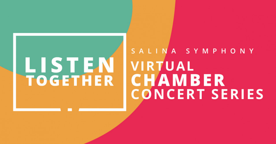 LISTEN TOGETHER Virtual Chamber Concert Series