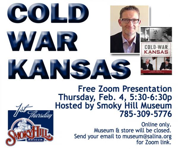 Cold War Kansas, a First Thursday Zoom Presentation