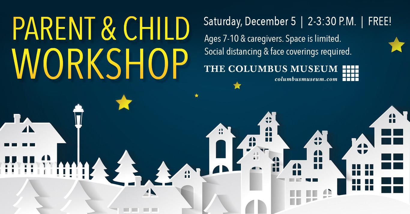 December Parent & Child Workshop (Ages 7 to 10)