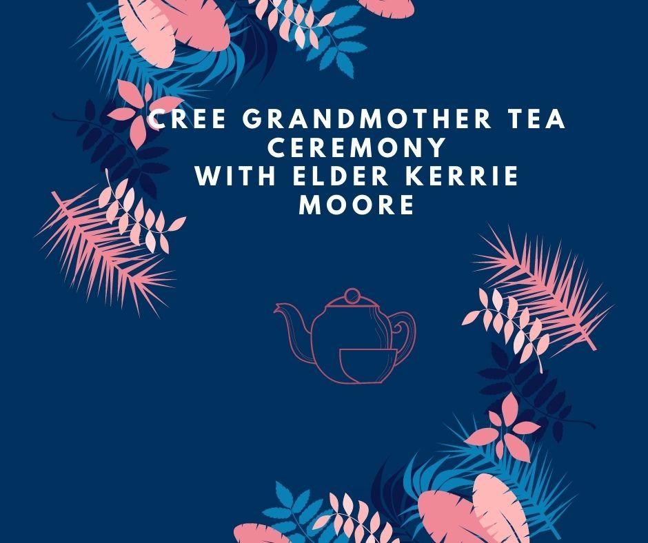 Chinook Lodge Cree Grandmother Tea Ceremony