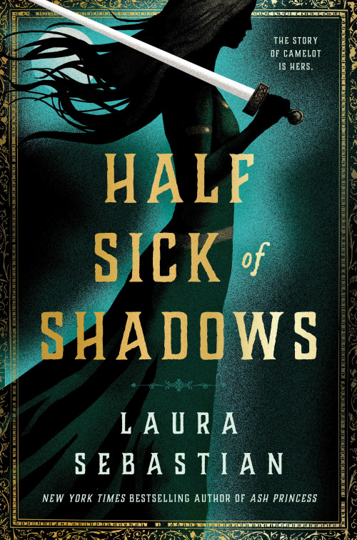 HALF SICK OF SHADOWS_Laura Sebastian.jpg