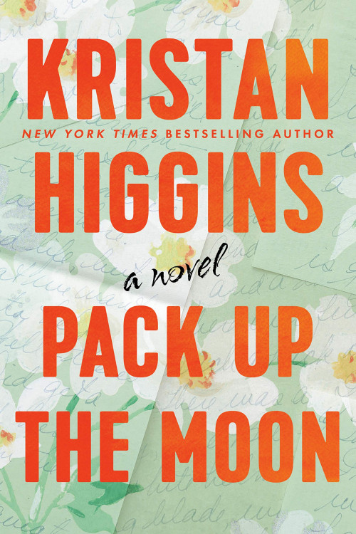 Kristan Higgins discusses Pack Up The Moon