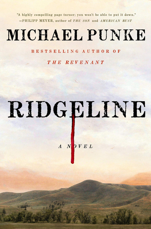 Michael Punke discusses Ridgeline with special guest, author C.J. Box