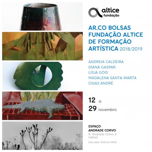 """Exposição """"Ar.Co Bolsas Fundação Altice de Formação Artística 2018/2019"""""""
