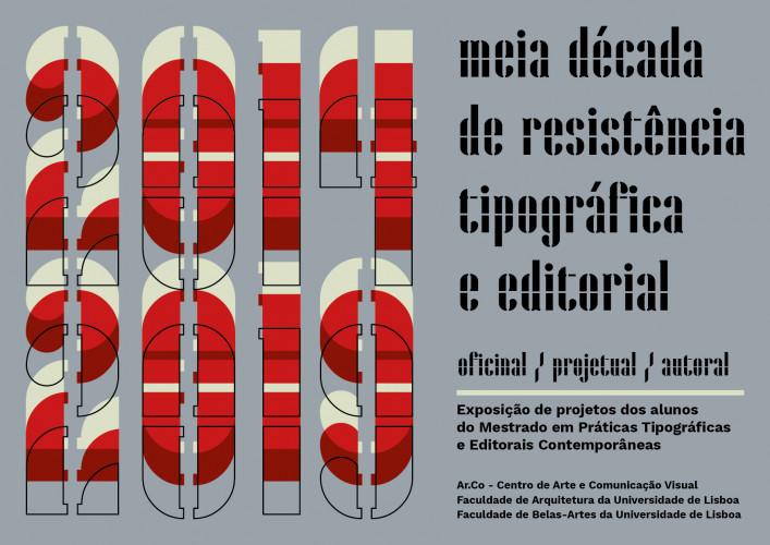 Exposição: Meia década de resistência tipográfica e editorial