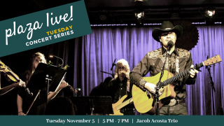 Plaza Live! Jacob Acosta Trio